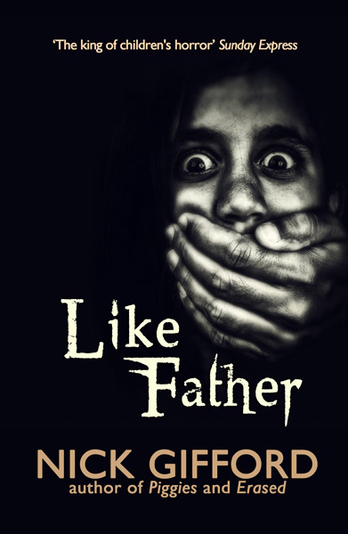 Like Father by Nick Gifford