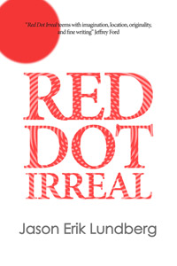 Red Dot Irreal by Jason Erik Lundberg