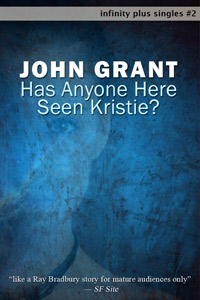 Has Anyone Here Seen Kristie? by John Grant