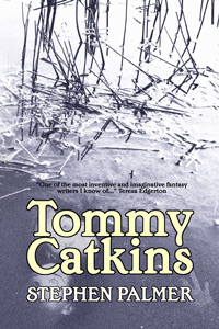 Tommy Catkins by Stephen Palmer