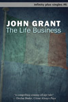 The Life Business by John Grant