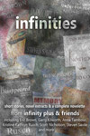 infinities by infinity plus and friends: Eric Brown, John Grant, Anna Tambour, Keith Brooke, Garry Kilworth, Iain Rowan, Kaitlin Queen, Linda Nagata, Scott Nicholson, Kristine Kathryn Rusch and Steven Savile