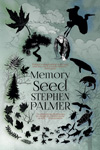 Memory Seed by Stephen Palmer