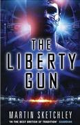The Liberty Gun by Martin Sketchley