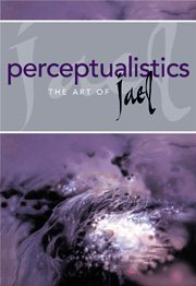 Perceptualistics: The Art of Jael